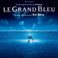Le Grand Bleu (Bande Originale Du Film)