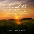Greenfields:The Gibb Brothers' Songbook vol.1