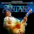 Guitar Heaven - Santana Performs the Greatest Guitar Classics Of All Time