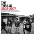 The Thrills 2002-2007
