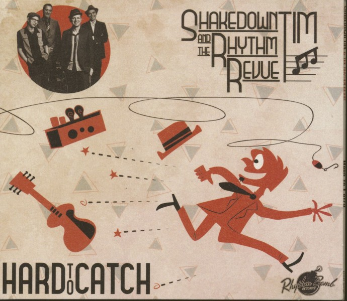shakedown-tim-and-the-rhythm-revue-hard-to-catch