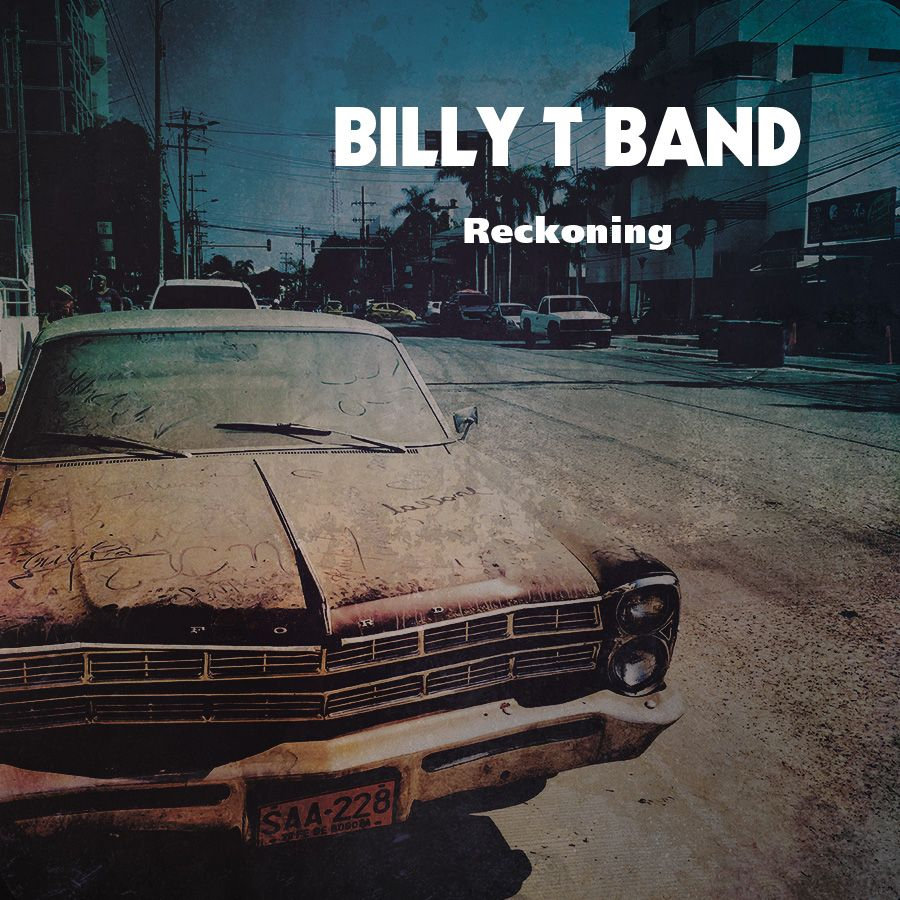 billy-t-band-reckoning