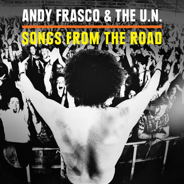 andy-frasco-the-u-n-songs-from-the-road