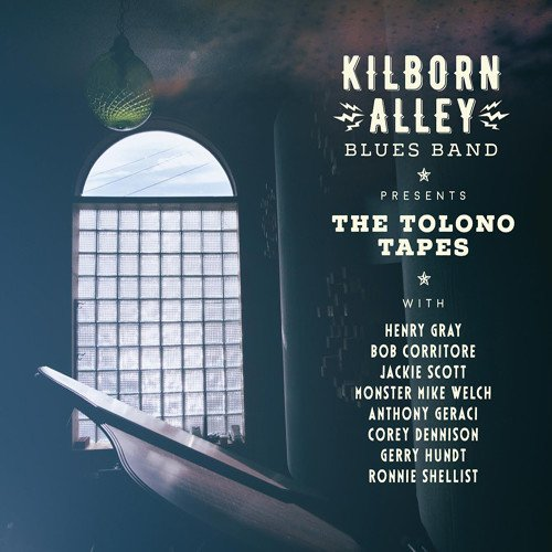 the-kilborn-alley-blues-band-the-tolono-tapes
