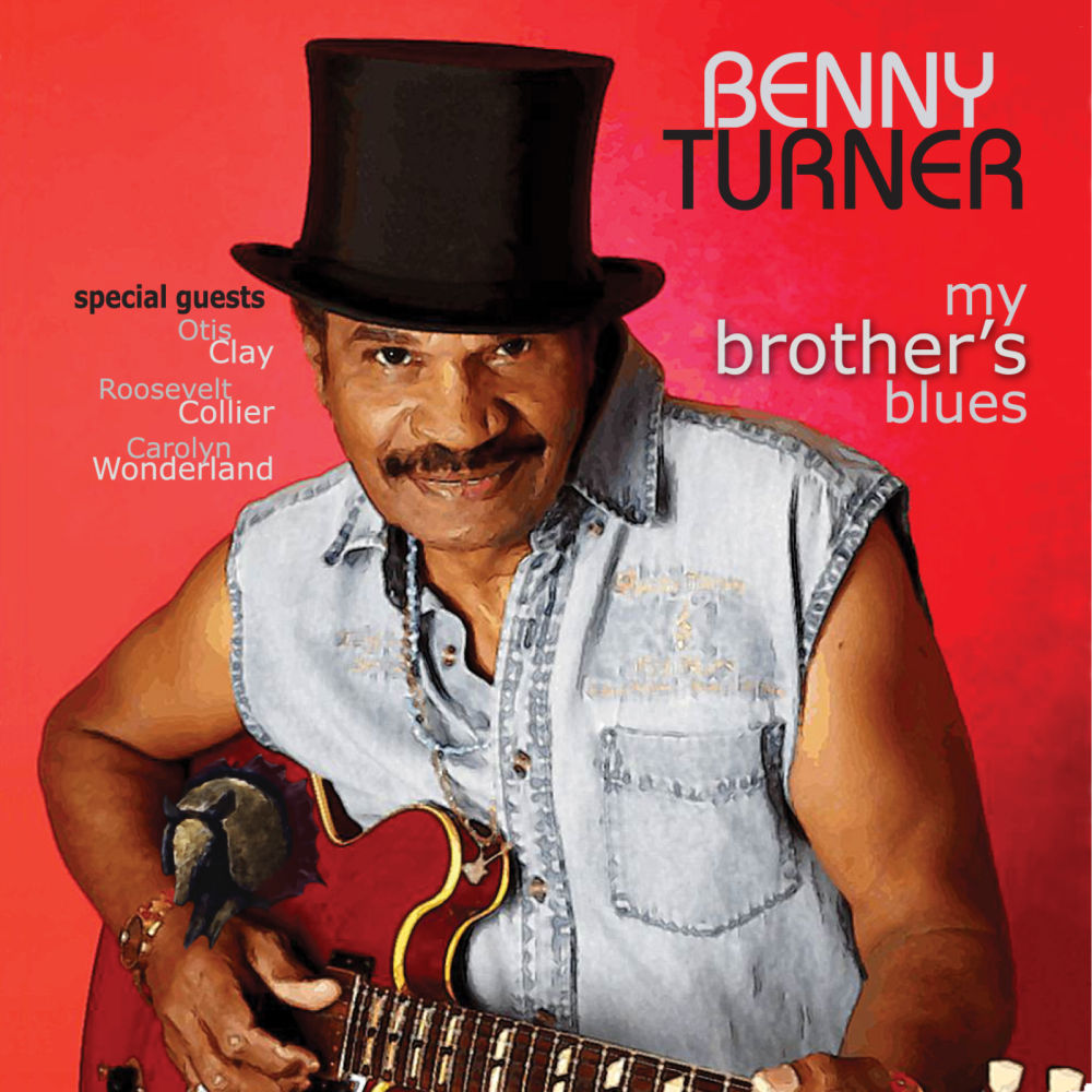 benny-turner-my-brother-s-blues
