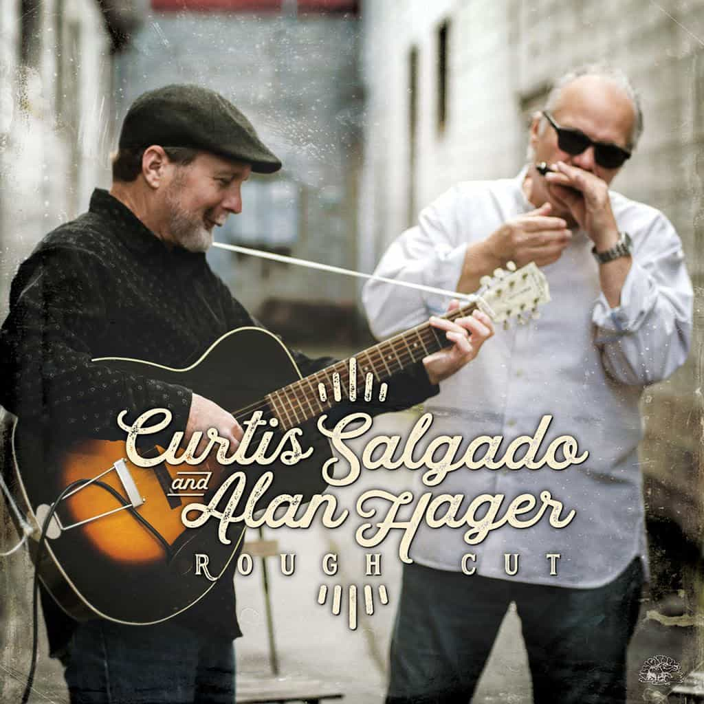 Curtis Salgado Alan Hager Rough Cut