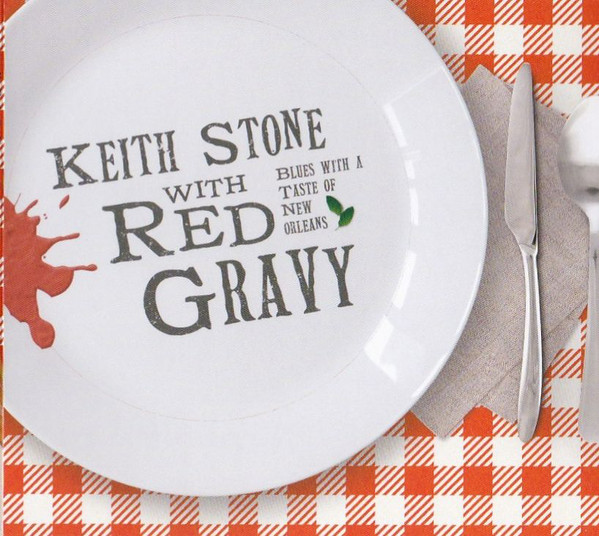 keith-stone-keith-stone-with-red-gravy-blues-with-a-taste-of-new-orleans