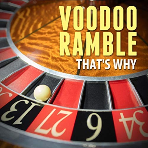 voodoo-ramble-that-s-why