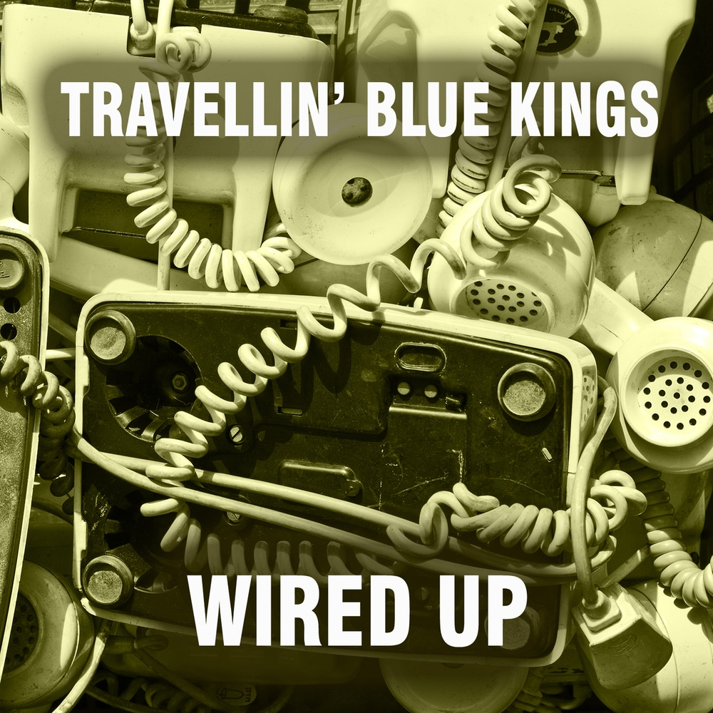 travellin-blue-kings-wired-up