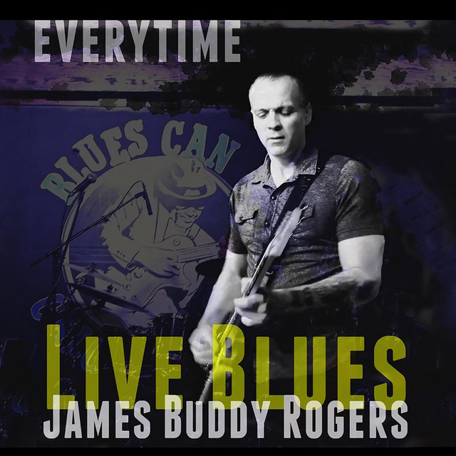 james-buddy-rogers-everytime-live