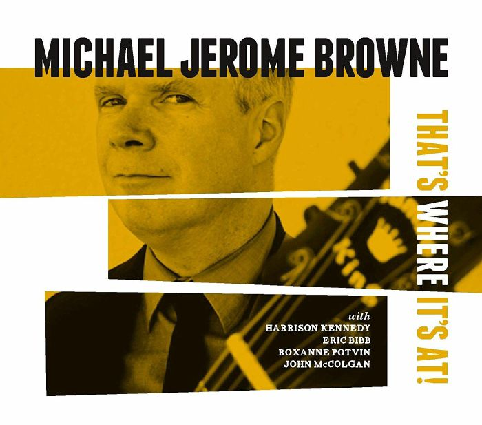 michael-jerome-browne-that-s-where-it-s-at