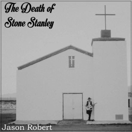 jason-robert-the-death-of-stone-stanley