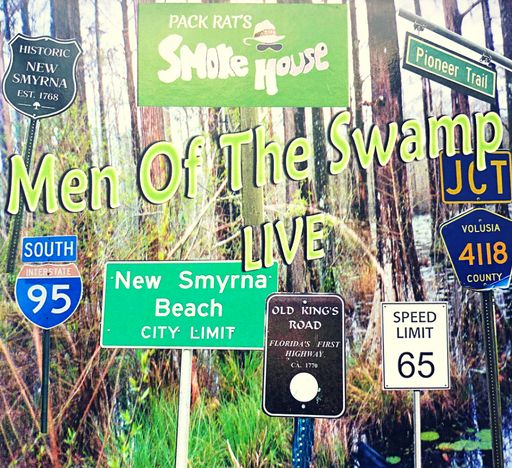 Men of the Swamp Live