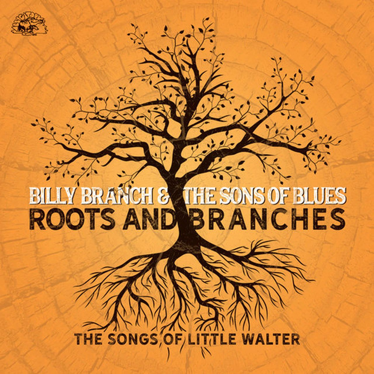 billy-branch-the-sons-of-blues-roots-and-branches