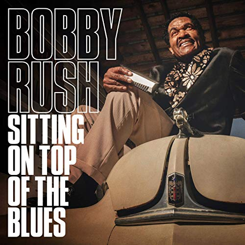bobby-rush-sitting-on-top-of-the-blues