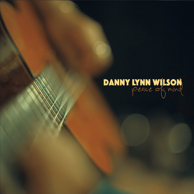 danny-lynn-wilson-peace-of-mind