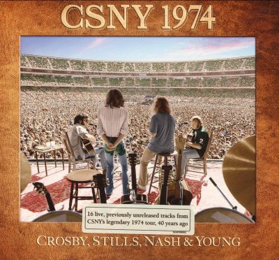 CSNY 1974 - Selections