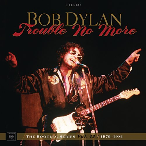 The Bootleg Series, Vol. 13: Trouble No More 1979–1981